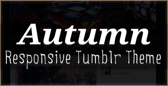 Autumn - Responsive Tumblr Theme