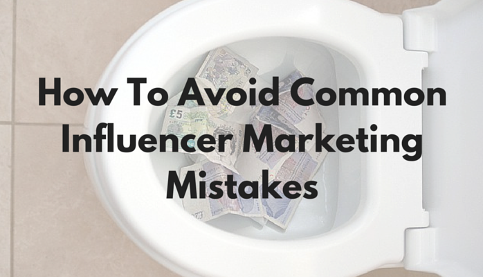 Common Influencer Marketing Mistakes and How to Avoid Them